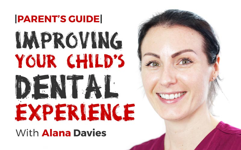 A Parent's Guide To Improving Your Child's Dental Experience